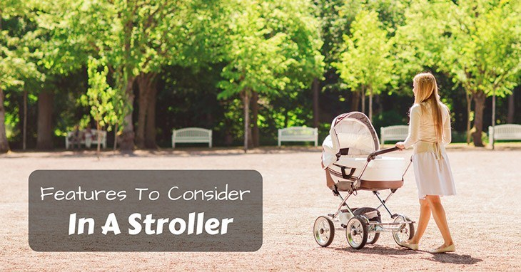 features-to-consider-in-a-stroller
