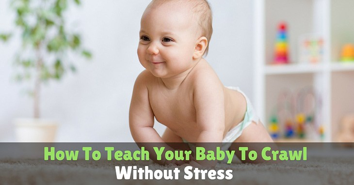 How To Teach Your Baby Crawl