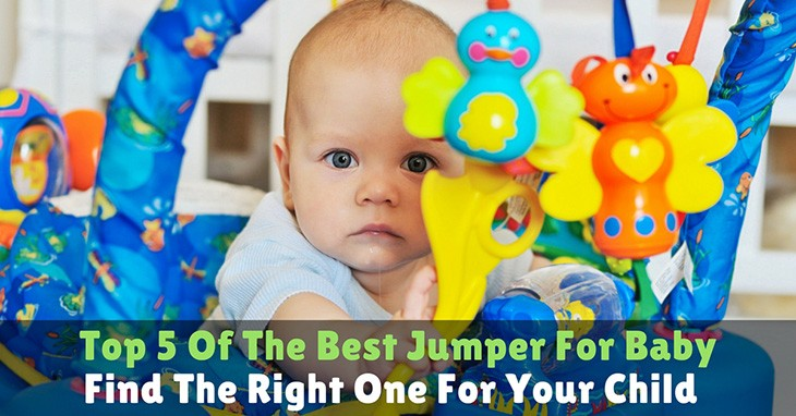8c1b78e2766f Top 5 Of The Best Jumper For Baby  Find The Right One For Your Child