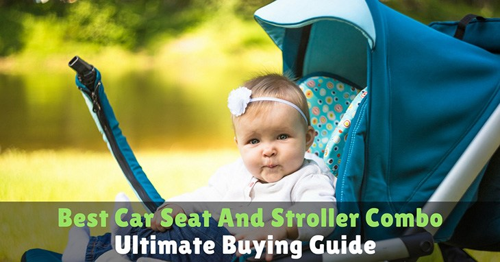 best-car-seat-and-stroller-combo