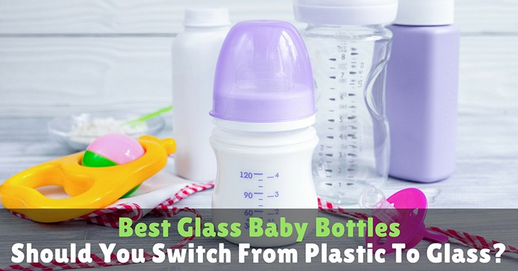 92ad8f70f7d Best Glass Baby Bottles – Should You Switch From Plastic To Glass