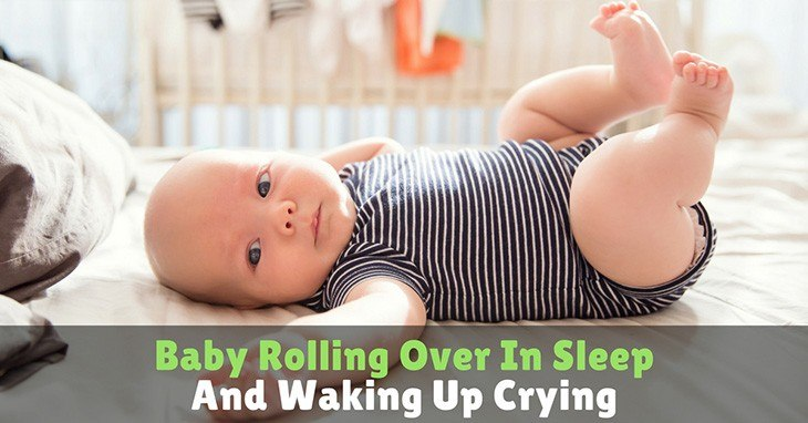 Baby-Rolling-Over-In-Sleep-And-Waking-Up-Crying
