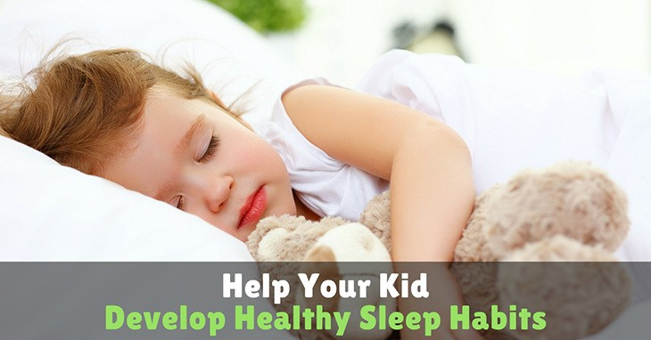 Help-Your-Kid-Develop-Healthy-Sleep-Habits
